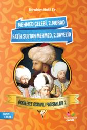 öykülerle Osmanlı Padişahları 2
