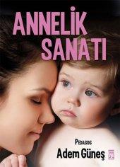 Annelik Sanatı - Adem Güneş