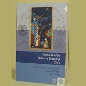 Osmanlılar' Da Bilim Ve Teknoloji (Cilt I)