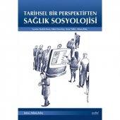 Tarihsel Bir Perspektiften Sağlık Sosyolojisi
