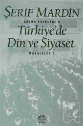Türkiye De Din Ve Siyaset