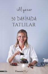 30 Dakikada Tatlılar - İdil Yazar