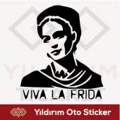 Viva La Frida Kahlo Sticker Oto Sticker Arma Stick...