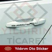 Audı Quattro Kapı Kolu 6 Adet Takım Sticker Hediye...