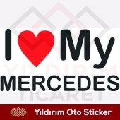 ı Love My Mercedes Sticker
