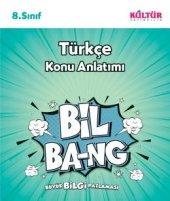 Kültür 8.sınıf Türkçe Bil Bang Konu Anlatım