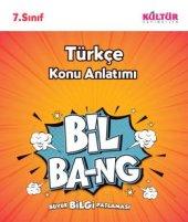 Kültür 7.sınıf Türkçe Bil Bang Konu Anlatım