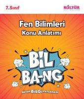 KÜLTÜR 7.SINIF FEN BİLGİSİ BİL-BANG KONU ANLATIM