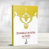 Istanbul' Un Fethi Ve Fatih