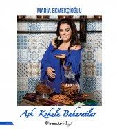 Aşk Kokulu Baharatlar Maria Ekmekçioğlu