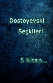 Dostoyevski Seçkileri