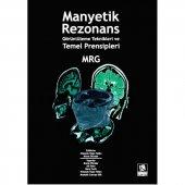 Manyetik Rezonans Görüntüleme Teknikleri Ve Temel Prensipleri