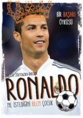 Ronaldo Renkli Resimler İle Çocukluktan Bir Başarı Öyküsü