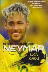 Neymar Bir Futbol Sihirbazının İzinde Luca Laioli 9786051863610