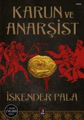 Karun Ve Anarşist İskender Pala Roman Kapı Yayınlar 9786055147860