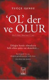 Ol Der Ve Olur Tuğçe Işınsu Feniks Yayınları 9786054726714