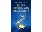 Hızır Dokunsun Dualarına Mustafa Kaya Fenomen...