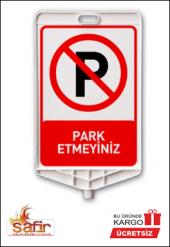 Plastik Park Etmeyiniz Levhası