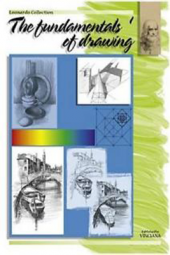 The Fundamentals Of Drawing Volume 1 Vinciana