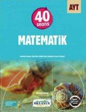 Okyanus Yayınları Ayt 40 Seansta Matematik