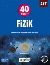 Okyanus Yayınları Ayt 40 Seansta Fizik