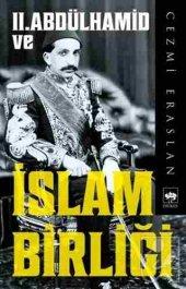 2. Abdülhamid Ve İslam Birliği