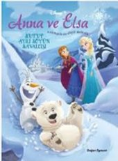 Anna Ve Elsa Kutup Ayılı Köyün Kavalcısı