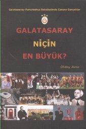 Galatasaray Niçin En Büyük Oktay Aras