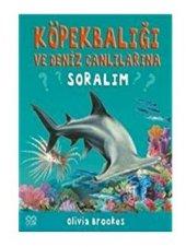 Köpekbalığı ve Deniz Canlılarına Soralım