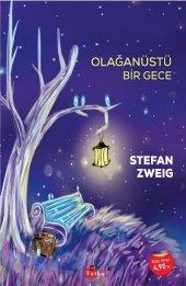 Olağanüstü Bir Gece - Stefan Zweig
