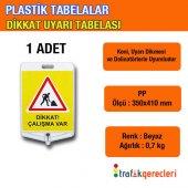 Plastik Tabela Çalışma Var Tabelası (1 Adet)