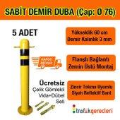 Sabit Demir Duba (Çap 76 3 Mm Demir Kalınlık)
