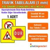 Trafik Tabelası Yol Bakım Levhası 1 Mm 90 Cm (1 Adet)