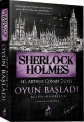 Sherlock Holmes - Oyun Başladı - Bütün Hikayeler 2