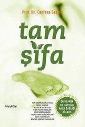 Tam Şifa Canfeza Sezgin Dünyanın En Faydalı Halk Sağlığı Kitabı