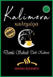 Kalimera - AROMASIZ Damla Sakızlı Türk Kahvesi - İzmir Posta Pazarı