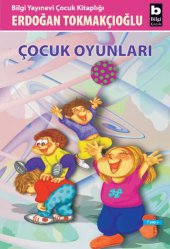 Çocuk Oyunları - Erdoğan Tokmakçıoğlu
