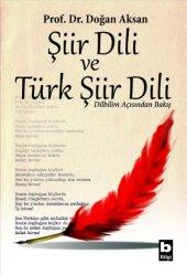 şiir Dili Ve Türk Şiir Dili Doğan Aksan