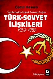 Türk Sovyet İlişkileri 1939 1953 Cemil Hasanlı...