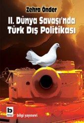II. Dünya Savaşında Türk Dış Politikası - Zehra Önder