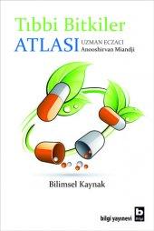 Tıbbi Bitkiler Atlası - Anooshirvan Miandji