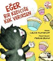 Eğer Bir Kediciğe Kek Verirsen Laura Numeroff