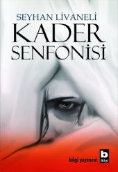 Kader Senfonisi - Seyhan Livaneli