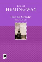 Paris Bir Şenliktir Ernest Hemingway