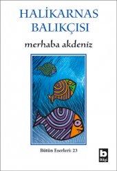 Merhaba Akdeniz Halikarnas Balıkçısı