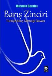 Barış Zinciri Mustafa Gazalcı