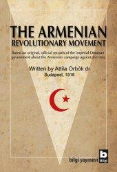 The Armenian Revolutionary Movement - Attila Orbók