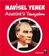 Atatürkü Tanıyalım - Mavisel Yener