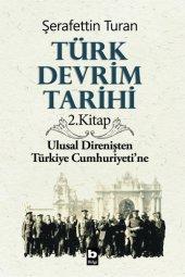 Türk Devrim Tarihi 2. Kitap Şerafettin Turan