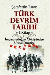 Türk Devrim Tarihi 1. Kitap Şerafettin Turan